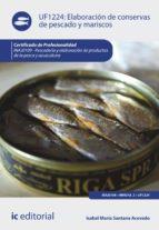 elaboración de conservas de pescado y mariscos. inaj0109 (ebook)-isabel maría santana acevedo-9788417026332