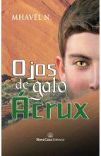 ojos de gato acrux-mhavel n-9788417142032