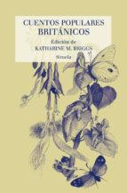 cuentos populares britanicos-katharine briggs-9788417624132