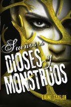 sueños de dioses y monstruos (hija de humo y hueso iii)-laini taylor-9788420416632