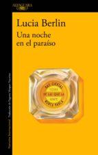 una noche en el paraíso (ebook)-lucia berlin-9788420433332