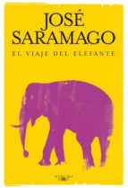 el viaje del elefante-jose saramago-9788420474632