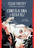 contigo, una y otra vez cesar poetry ortiz albaladejo 9788420486932