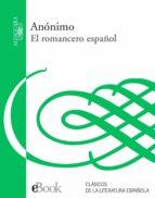 el romancero español (ebook) 9788420491332