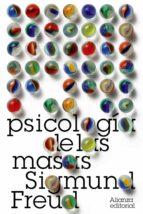 psicologia de las masas sigmund freud 9788420664132