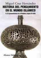 historia del pensamiento en el mundo islamico, ii: el pensamiento del al andalus (siglo ix xiv) miguel cruz hernandez 9788420665832