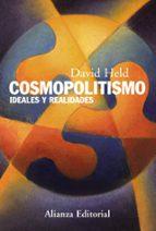 cosmopolitismo: ideales y realidades david held 9788420669632