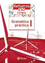 refuerzo lengua gramatica practica i(1ºeso) jesus toboso 9788421651032