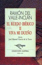viva mi dueño (6ª ed.)-ramon maria del valle inclan-9788423919932
