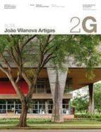 2g nº 54: joao villanova artigas (ed. bilingüe english - español)-guilherme wisnik-9788425223532
