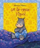 ¡a la cama, hipo!-marcus pfister-9788426136732