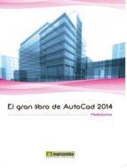 el gran libro de autocad 2014 9788426721532