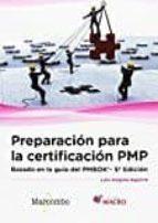 preparación para la certificación pmp: basado en la guía pmbok 9788426723932