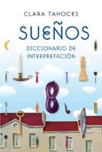 sueños: diccionario de interpretacion-clara tahoces-9788427035232