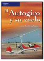 el autogiro y su vuelo-fernando rosello verdaguer-9788428329132