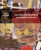 los materiales de pintura y su empleo en el arte (6ª ed.)-max doerner-9788429114232