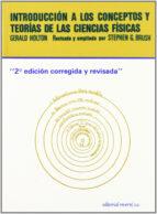 introduccion a los conceptos y teorias de las ciencias fisicas (3 ª ed.) gerald holton 9788429143232