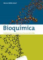 bioquimica: fundamentos para medicina y ciencias de la vida (2ª e d.) werner müller esterl 9788429173932