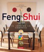 atlas ilustrado del feng shui : el arte de la armonia-9788430559732