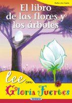 el libro de las flores y arbol-gloria fuertes-9788430567232
