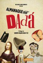 almanaque dadá-richard huelsenbeck-9788430965632