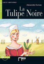 la tulipe noire (incluye cd) (16e ed.)-alexandre dumas-9788431678432