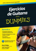 ejercicios de guitarra para dummies mark phillips john chappel 9788432902932