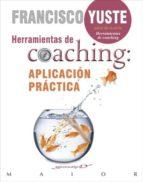 herramientas de coaching: aplicación práctica-francisco yuste pausa-9788433029232