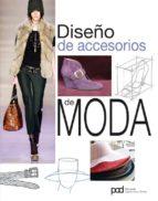 diseño de accesorios de moda 9788434237032