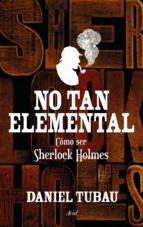 no tan elemental-daniel tubau-9788434419032