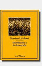 introduccion a la demografia massimo livi bacci massimo livi bacci 9788434465732