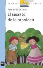 el secreto de la arboleda (6ª ed.)-fernando lalana-9788434811232