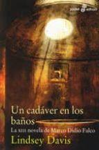 un cadaver en los baños: la xiii novela de marco didio falco-lindsey davis-9788435019132