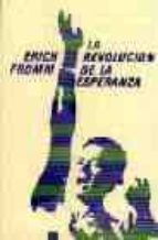 la revolucion de la esperanza (7ª ed.)-erich fromm-9788437501932
