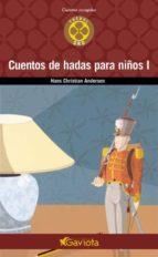 cuentos de hadas para niños i-hans christian andersen-9788439216032