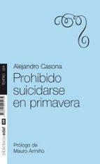 prohibido suicidarse en primavera-alejandro casona-9788441425132