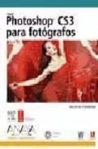 photoshop cs3 para fotografos (incluye dvd) martin evening 9788441523432