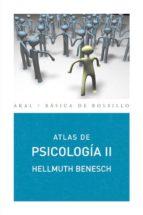 atlas de psicologia (vol. ii) hellmuth benesch 9788446025832