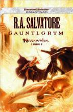 gauntlgrym (neverwinter   libro i   reinos olvidados) r.a. salvatore 9788448038632