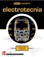 electrotecnia (bachillerato)-miquel guasch i valcorba-9788448146832