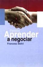 aprender a negociar-francesc beltri-9788449308932