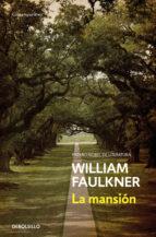 la mansion (premio nobel literatura) william faulkner 9788466333832