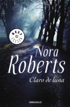 claro de luna (ebook)-nora roberts-9788466336932