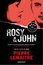 rosy & john (serie camille verhoeven 3)-pierre lemaitre-9788466338332
