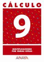 calculo 9: multiplicaciones por varias cifras-9788466715232