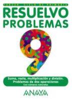 resuelvo problemas. cuaderno 9 (2º ciclo primaria) benito romeralo rodriguez jose carlos mejia reigada 9788466718332
