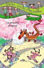 guapas, listas y valientes. la pequeña dragona beatrice masini 9788466795432