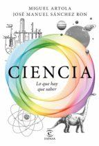 ciencia: lo que hay que saber (ebook)-miguel artola-jose manuel sanchez ron-9788467050332