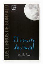 el remoto decimal gonzalo moure 9788467517132