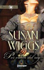 por orden del rey (ebook)-susan wiggs-9788468706832